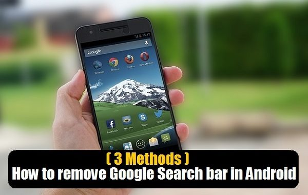 (3 Methods) How to remove Google Search bar in Android