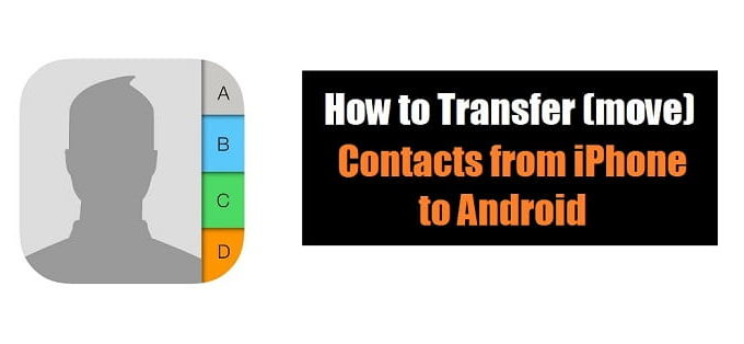 How to transfer(move) contacts from iPhone to Android