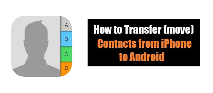 how to transfer contacts from iphone to android | how to import contacts from iphone | move contacts from iphone to android | export iphone contacts to android | copy contacts from iphone to android