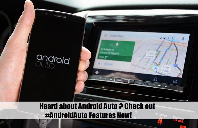 Android Auto | Android Auto Update | Android Auto Features