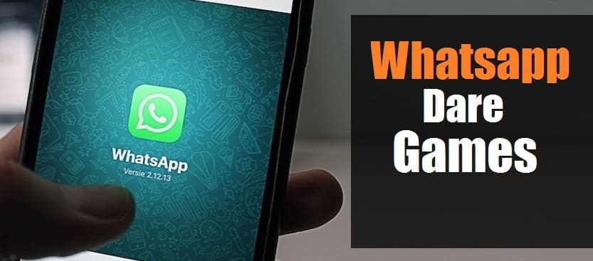 Dare Games | Whatsapp Dare Games | Dare Messages