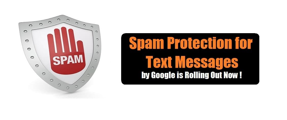 Spam Protection by Google | Android Spam Protection | Spam Protection for Text messages