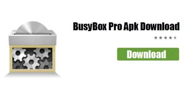 BusyBox Pro APK: Download & Install BusyBox App on your Android