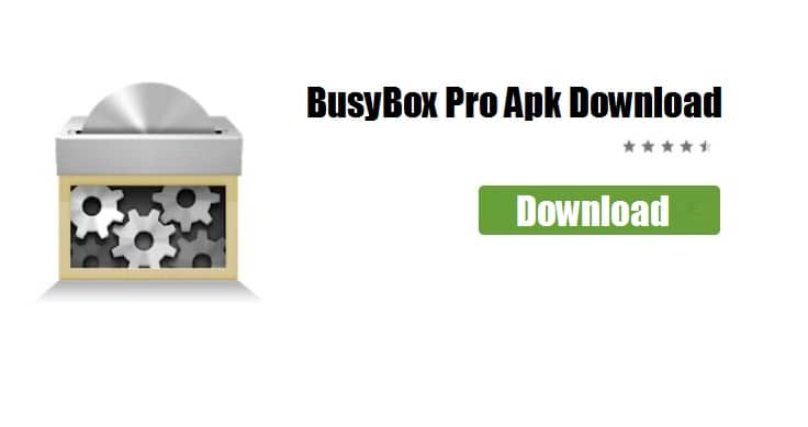 BusyBox APK Download | BusyBox APP for Android Phone | BusyBox APP Apk for Android