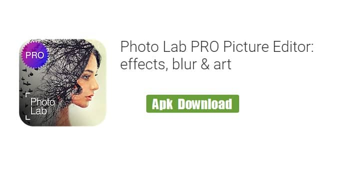 Photo Lab Pro Apk Download | Photo Lab Pro Picture Editor Apk Download | Photo Lab Pro for Android