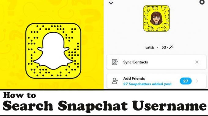 How to Search Snapchat Username(Look up Snapchat Profile)