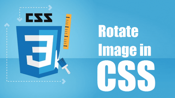 3 Ways to Rotate image in CSS Coding