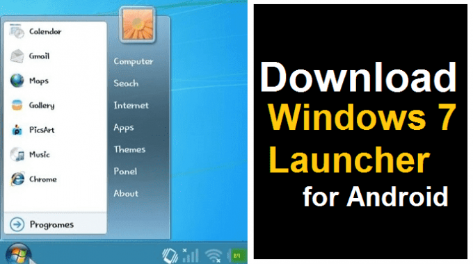 Windows 7 Launcher Apk for Android Free Download