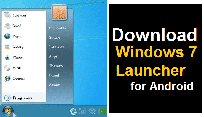 Windows 7 Launcher apk Android | Windows 7 Launcher for Android Phone