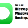 [Latest]How to get iMessage for Windows 10 Desktop/PC