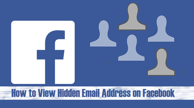 How to View Hidden Email Address on Facebook | View Hidden Mail on facebook | Find Facebook Friends Mail Address