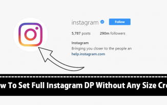 How To Set Full Instagram DP Without Any Size Crop