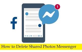 How to Delete Shared Photos Messenger